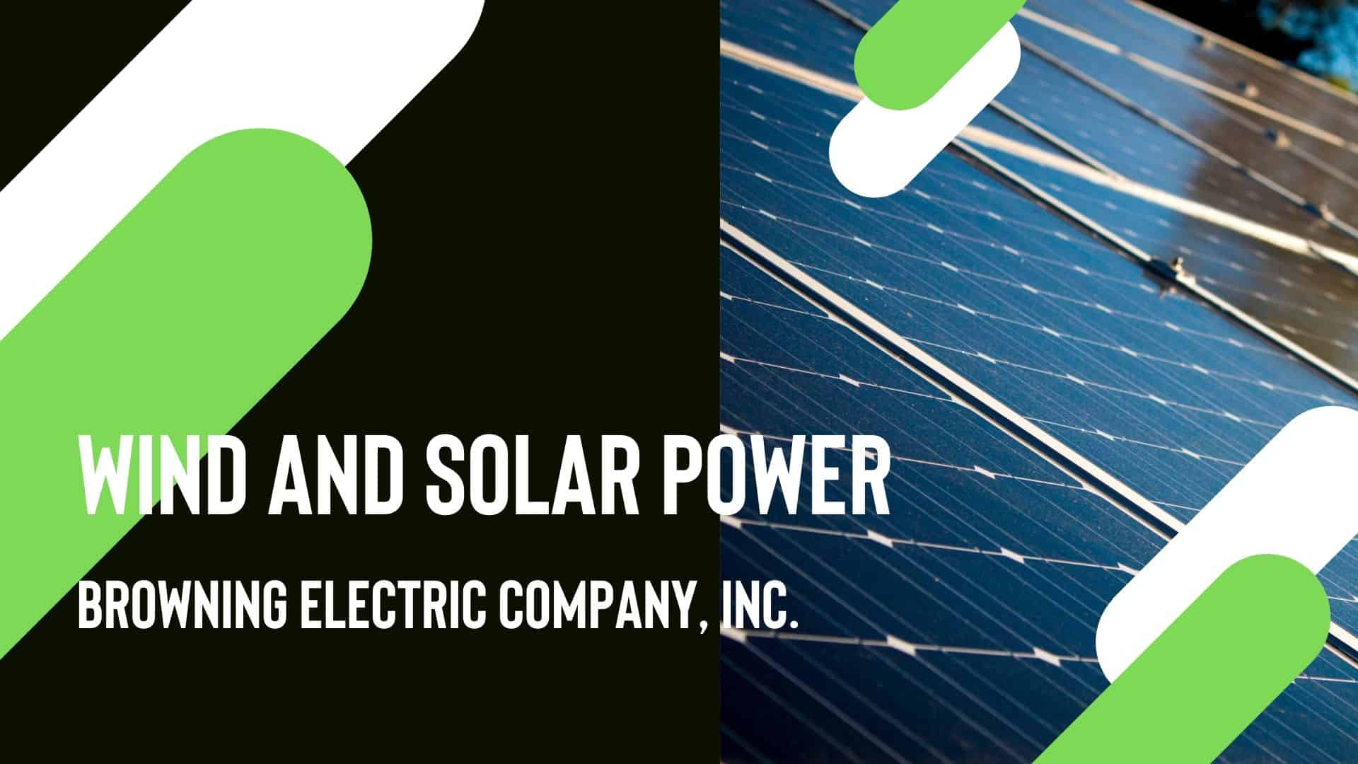 wind and solar power browning electric company inc. web page design